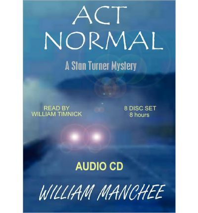 Act Normal by William Manchee AudioBook CD