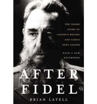 After Fidel by Brian Latell Audio Book Mp3-CD