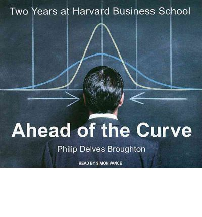Ahead of the Curve by Philip Delves Broughton AudioBook CD