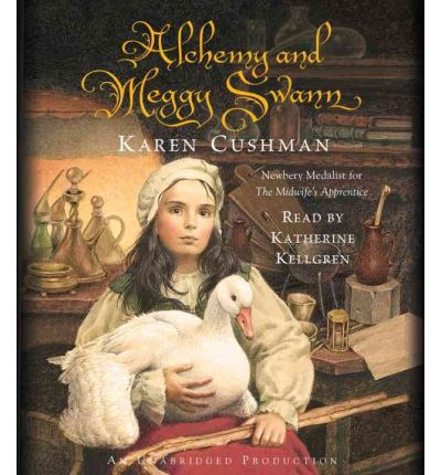 Alchemy and Meggy Swann by Karen Cushman AudioBook CD