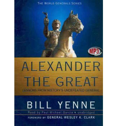 Alexander the Great by Bill Yenne Audio Book Mp3-CD