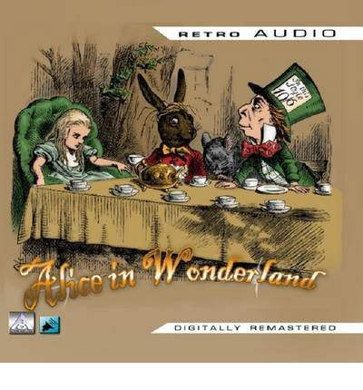Alice in Wonderland by Lewis Carroll Audio Book CD