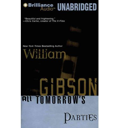 All Tomorrow's Parties by William Gibson Audio Book Mp3-CD