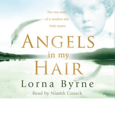 Angels in My Hair by Lorna Byrne Audio Book CD