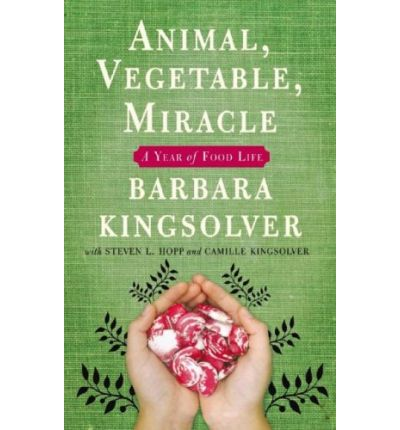 Animal, Vegetable, Miracle by Barbara Kingsolver AudioBook Mp3-CD
