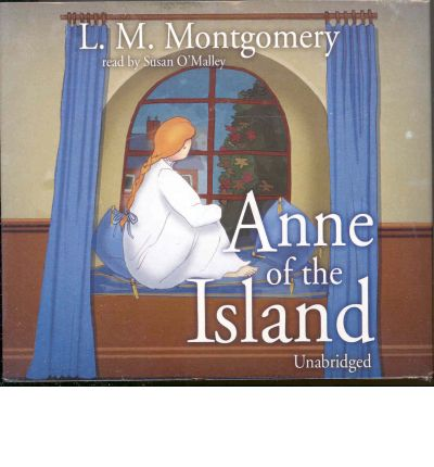 Anne of the Island by Lucy Maud Montgomery Audio Book CD