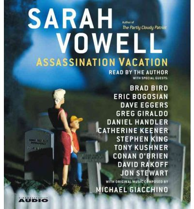 Assassination Vacation by Sarah Vowell AudioBook CD