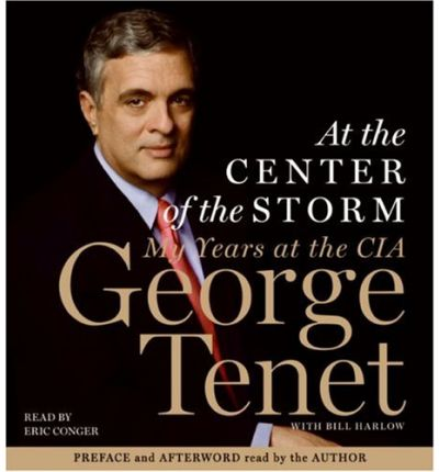 At the Center of the Storm by George Tenet Audio Book CD
