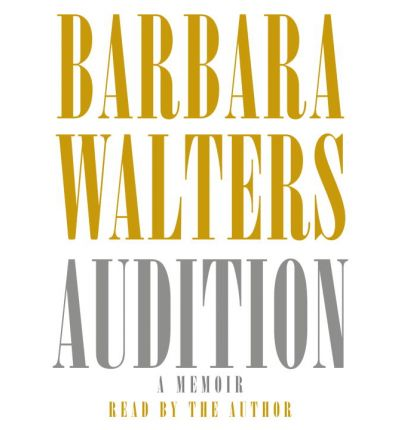 Audition by Barbara Walters AudioBook CD