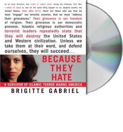 Because They Hate by Brigitte Gabriel Audio Book CD