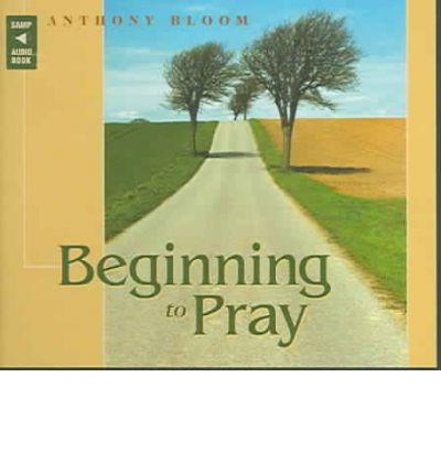 Beginning to Pray by Anthony Bloom AudioBook CD
