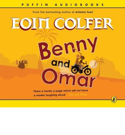 Benny and Omar: AND Benny and Babe by Eoin Colfer AudioBook CD