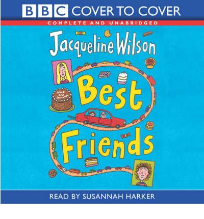 Best Friends: Complete & Unabridged by Jacqueline Wilson AudioBook CD