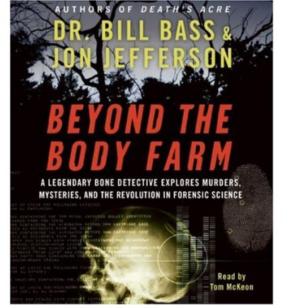Beyond the Body Farm by Dr Bill Bass AudioBook CD