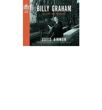 Billy Graham by David Aikman AudioBook CD