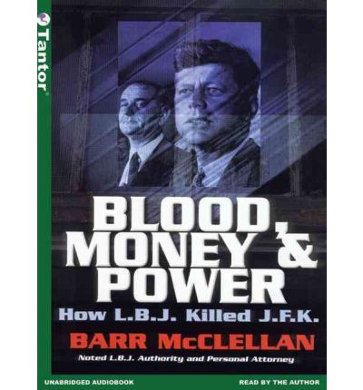 Blood, Money and Power by Barr McClellan AudioBook CD