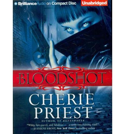 Bloodshot by Cherie Priest AudioBook CD