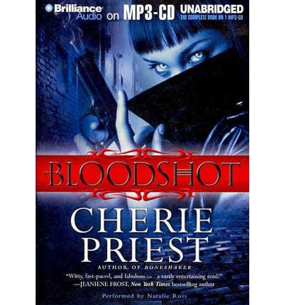 Bloodshot by Cherie Priest AudioBook Mp3-CD