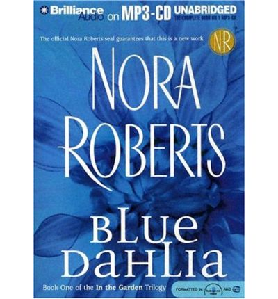 Blue Dahlia by Nora Roberts AudioBook Mp3-CD