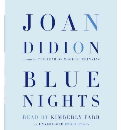 Blue Nights by Joan Didion AudioBook CD