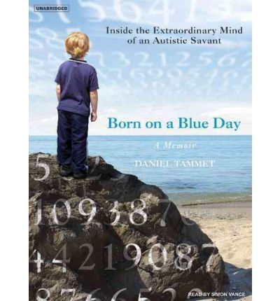 Born on a Blue Day by Daniel Tammet Audio Book CD