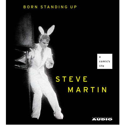 Born Standing Up by Steve Martin AudioBook CD