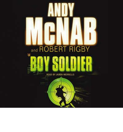 Boy Soldier by Andy McNab AudioBook CD