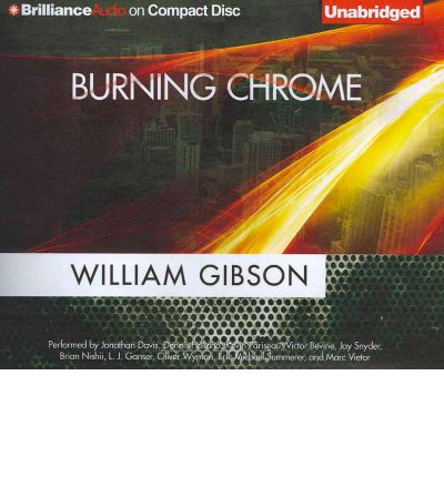 Burning Chrome by William Gibson Audio Book CD