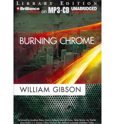 Burning Chrome by William Gibson AudioBook Mp3-CD