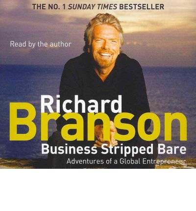Business Stripped Bare by Sir Richard Branson Audio Book CD