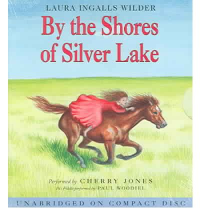 By the Shores of Silver Lake by Laura Ingalls Wilder AudioBook CD