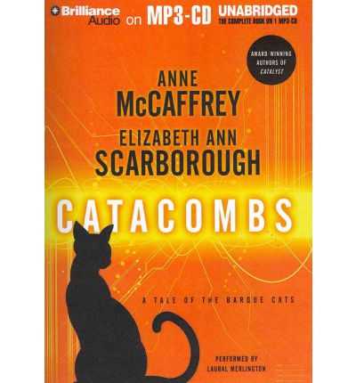 Catacombs by Anne McCaffrey and Elizabeth Ann Scarborough AudioBook Mp3-CD