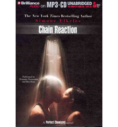 Chain Reaction by Simone Elkeles AudioBook Mp3-CD