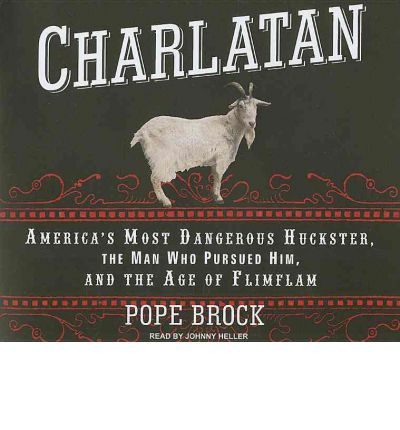 Charlatan by Pope Brock Audio Book CD