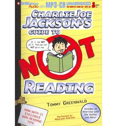 Charlie Joe Jackson's Guide to Not Reading by Tommy Greenwald Audio Book Mp3-CD