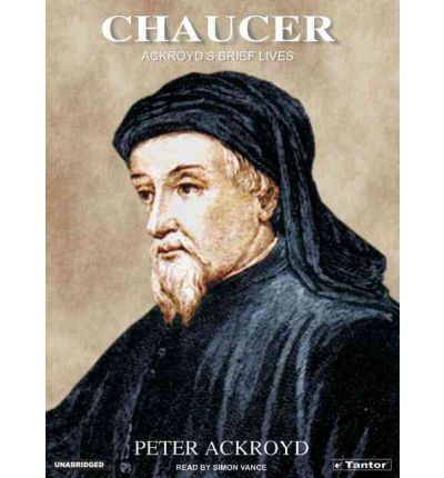 Chaucer by Peter Ackroyd Audio Book CD