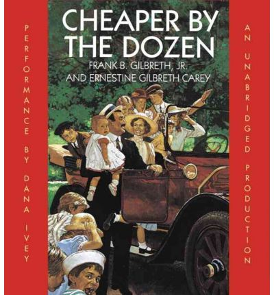 Cheaper by the Dozen by Jr  Frank B Gilbreth Audio Book CD