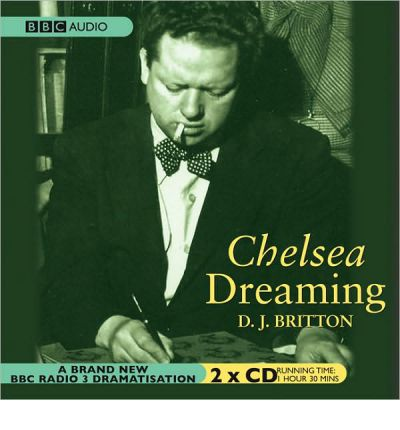 Chelsea Dreaming by D J Britton Audio Book CD