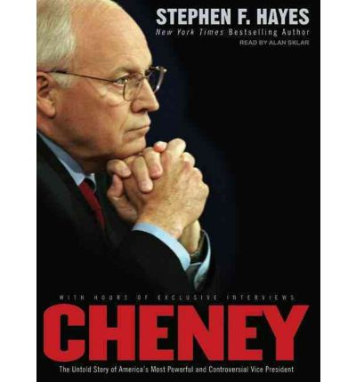 Cheney by Stephen F. Hayes Audio Book CD