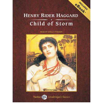 Child of Storm by Henry Rider Haggard Audio Book CD