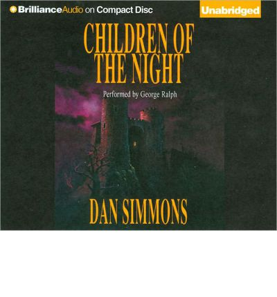 Children of the Night by Dan Simmons Audio Book CD