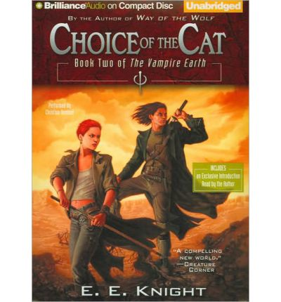 Choice of the Cat by E E Knight Audio Book CD
