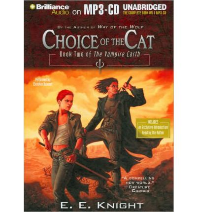 Choice of the Cat by E E Knight Audio Book Mp3-CD