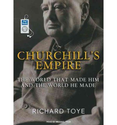 Churchill's Empire by Richard Toye AudioBook Mp3-CD