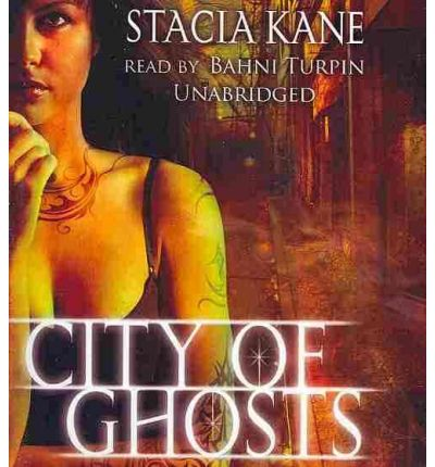 City of Ghosts by Stacia Kane Audio Book CD