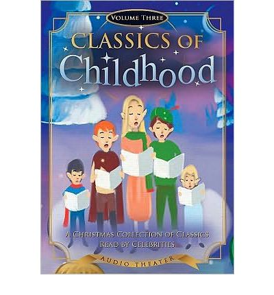 Classics of Childhood, Volume Three by Blackstone Audiobooks Audio Book Mp3-CD