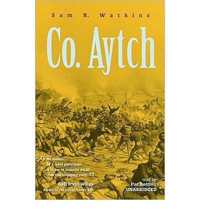 Co. Aytch by Sam R Watkins Audio Book Mp3-CD