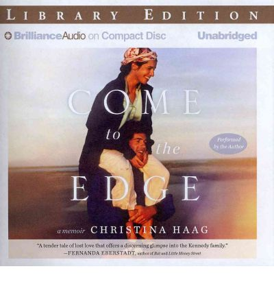 Come to the Edge by Christina Haag AudioBook CD