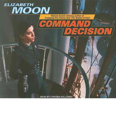 Command Decision by Elizabeth Moon AudioBook CD