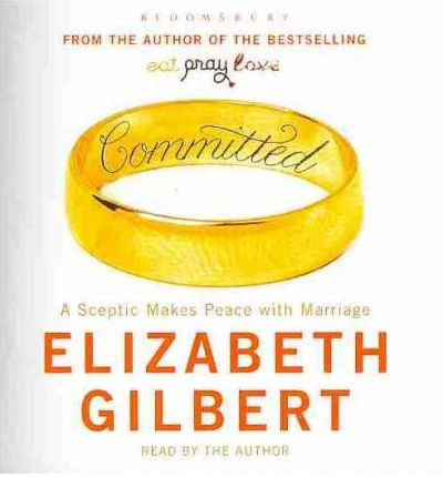 Committed by Elizabeth Gilbert AudioBook CD